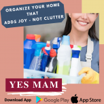 Organize Your Home with YES MAM App